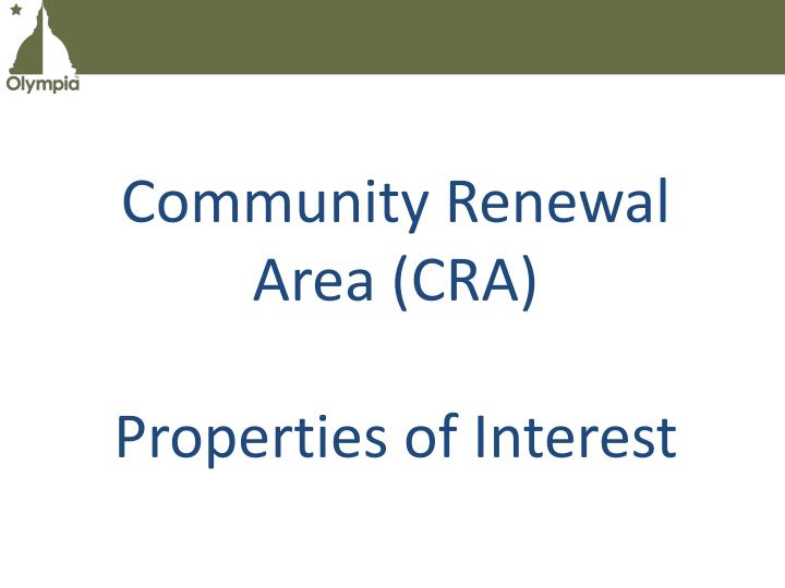 Community Renewal Area (CRA)