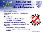 concerns with multi ingredient steroid alternatives