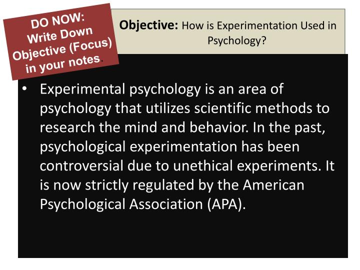 Objective how is experimentation used in psychology