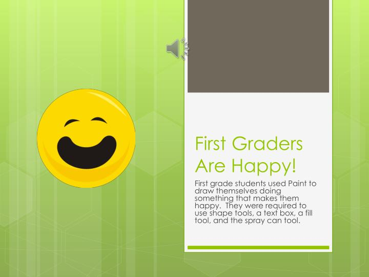 first graders are happy