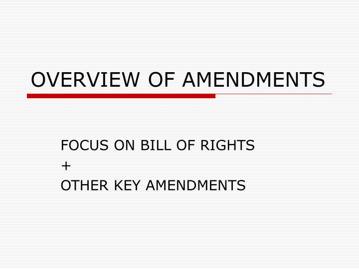 overview of amendments n.