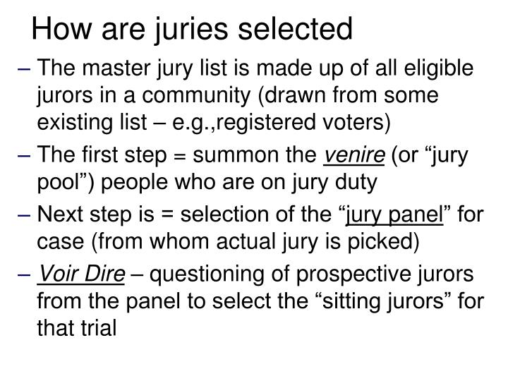 How are juries selected