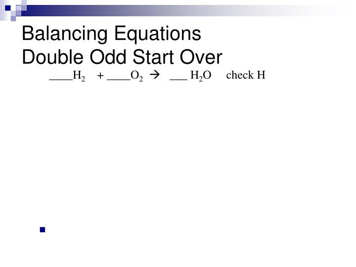 Balancing equations double odd start over1