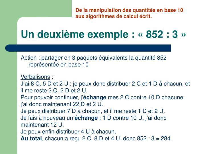 De la manipulation des quantités en base 10
