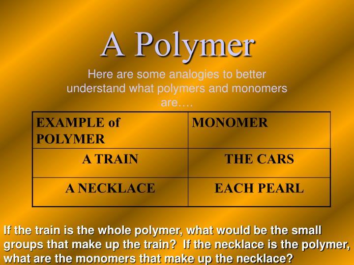 A Polymer