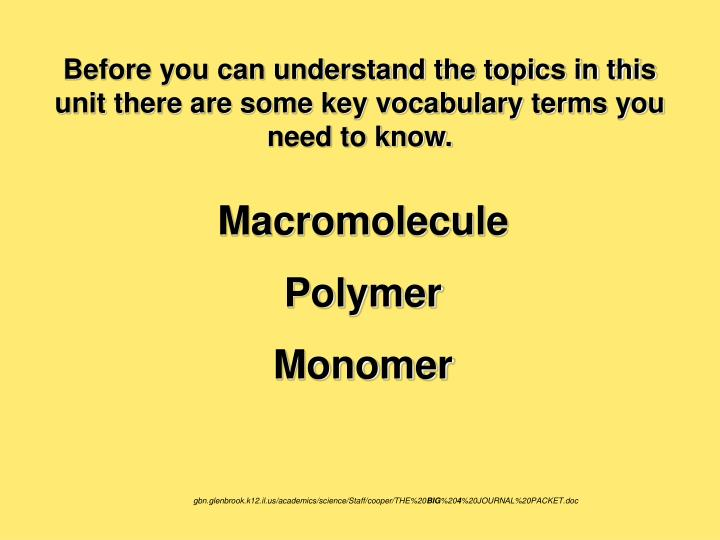 Before you can understand the topics in this unit there are some key vocabulary terms you need to kn...