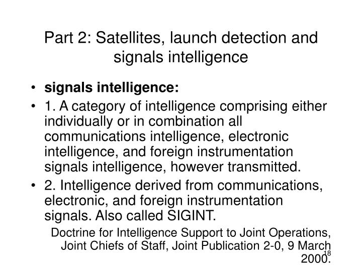 Part 2: Satellites, launch detection and signals intelligence