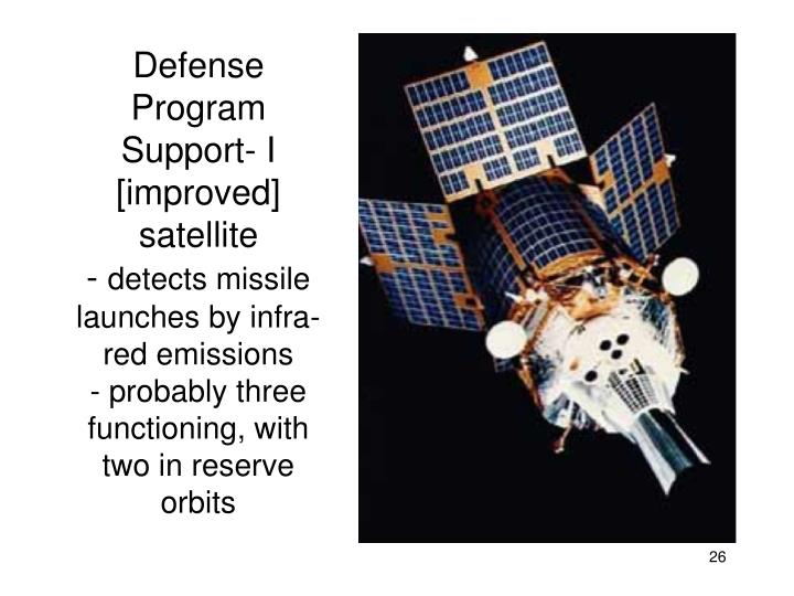 Defense Program Support- I [improved] satellite