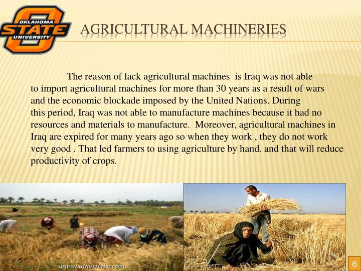Agricultural machineries