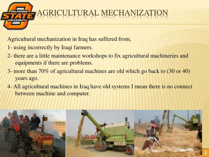 Agricultural mechanization in Iraq has suffered from,