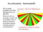 acceleration horisontellt