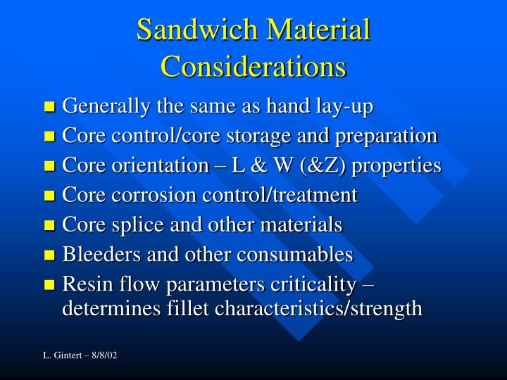 Sandwich Material Considerations