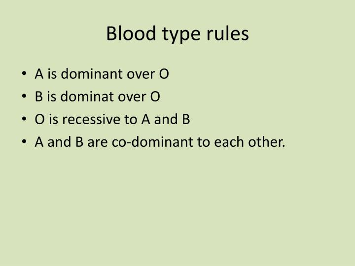 Blood type rules