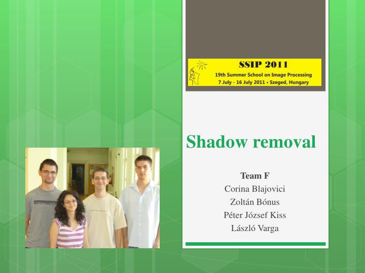 shadow removal n.