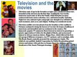 television and the movies