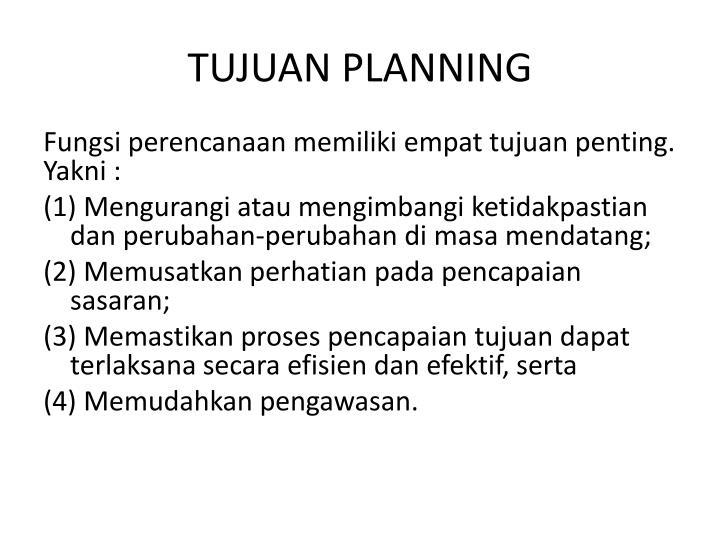 TUJUAN PLANNING
