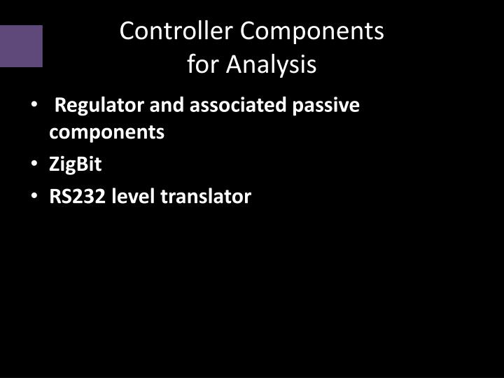 Controller components for analysis