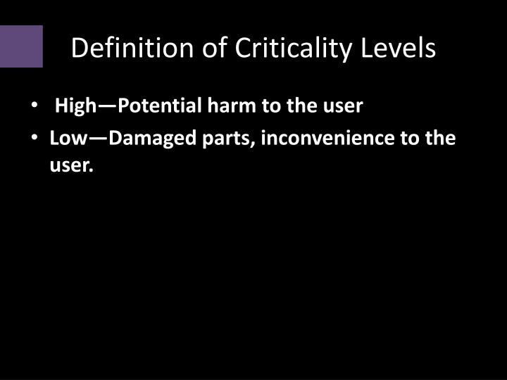 Definition of criticality levels