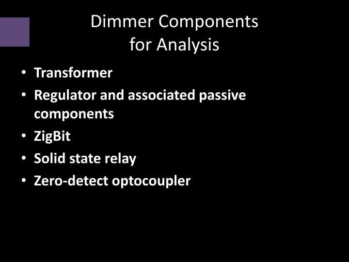 Dimmer Components