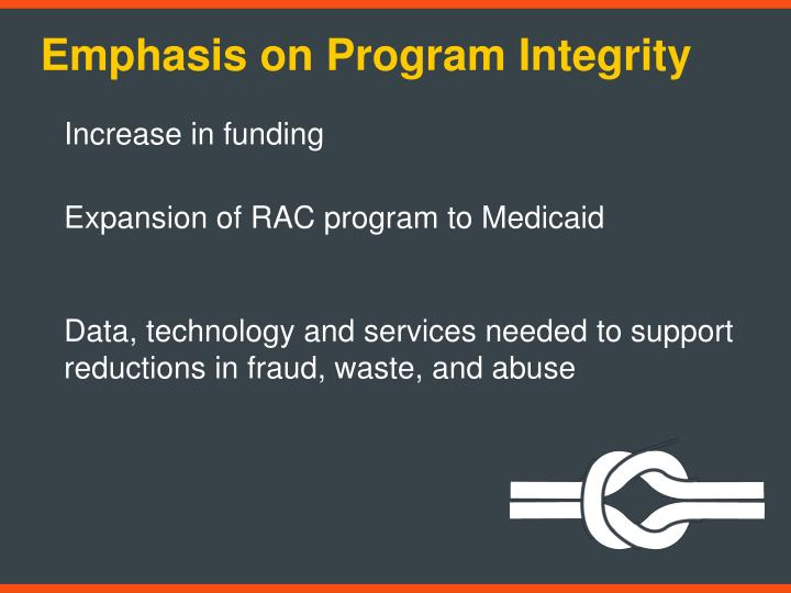 Emphasis on Program Integrity