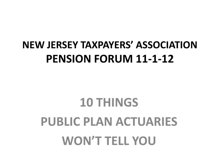 New jersey taxpayers association pension forum 11 1 12