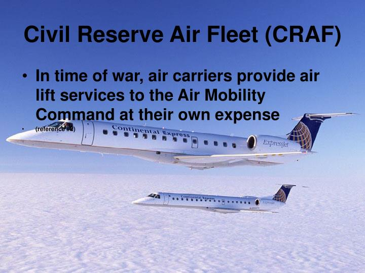 Civil Reserve Air Fleet (CRAF)