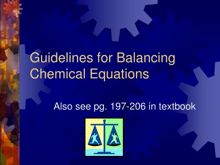 guidelines for balancing chemical equations n.