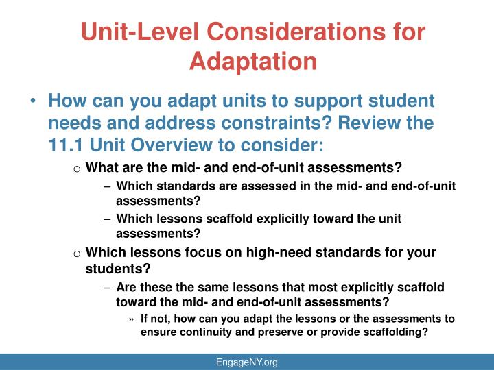 Unit-Level Considerations for Adaptation