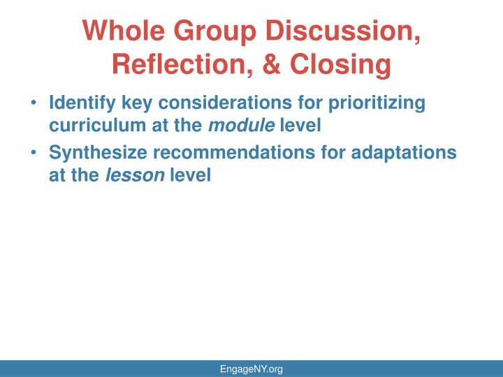 Whole Group Discussion, Reflection, & Closing