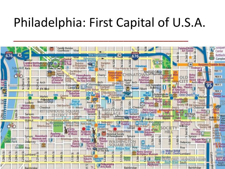 Philadelphia: First Capital of U.S.A.