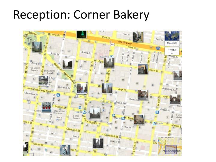 Reception: Corner Bakery