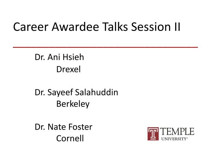Career Awardee Talks Session II