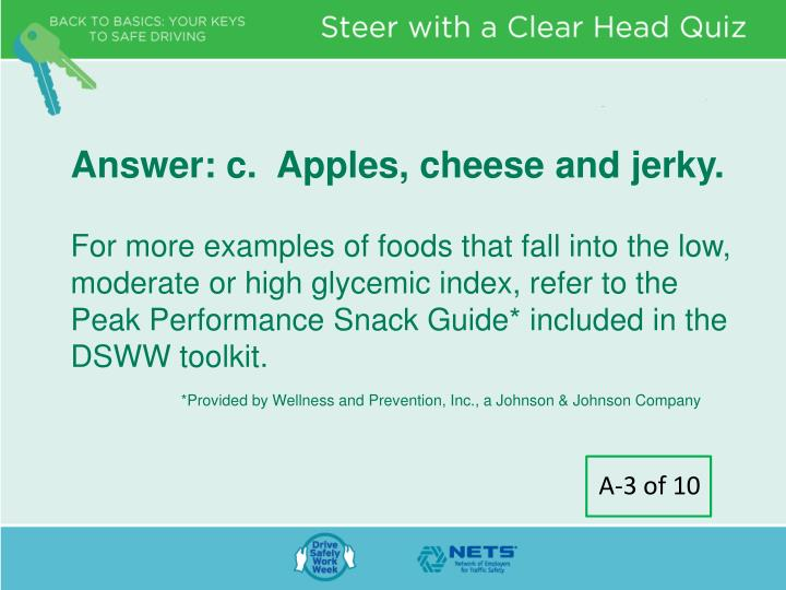 Answer: c.  Apples, cheese and jerky.