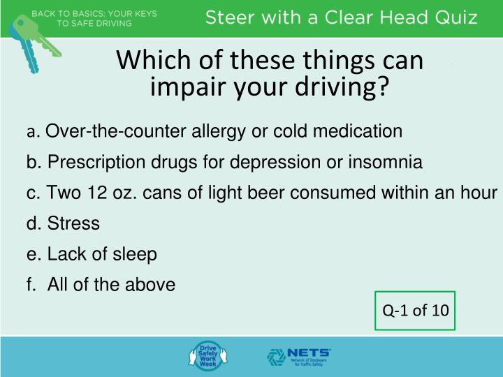 Which of these things can impair your driving
