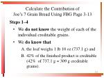 calculate the contribution of joe s 7 grain bread using fbg page 3 13