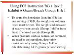 using fcs instruction 783 1 rev 2 exhibit a grains breads groups h i
