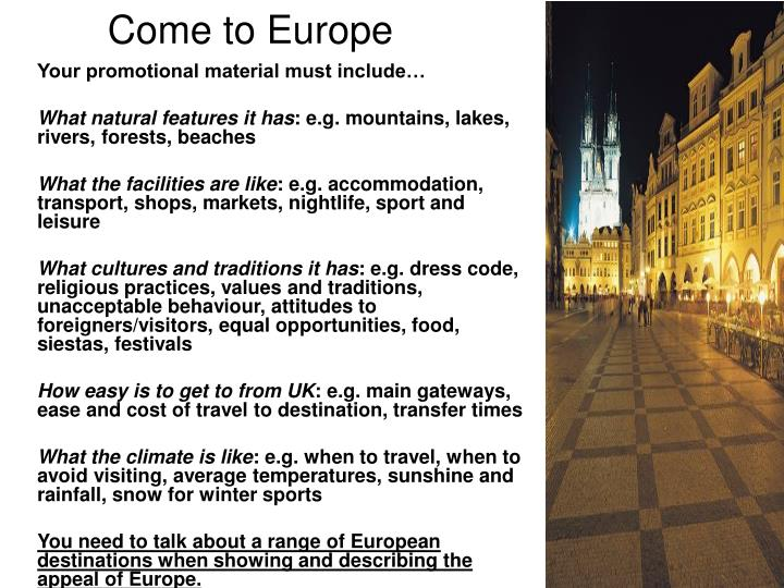 Come to europe