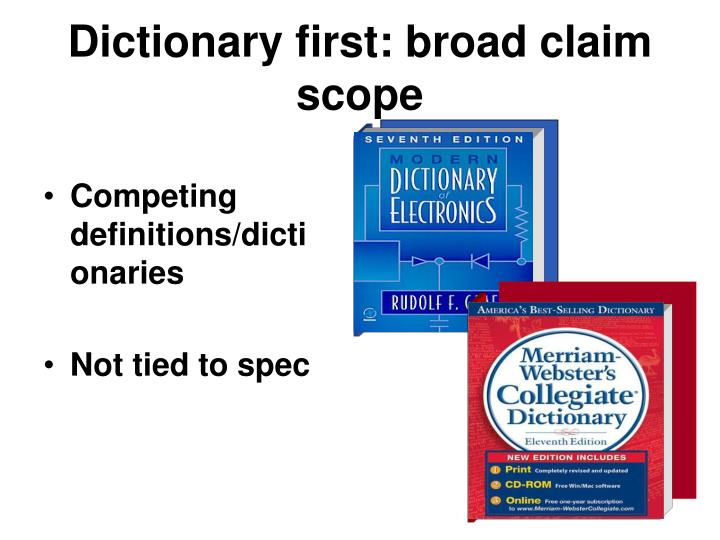 Dictionary first: broad claim scope