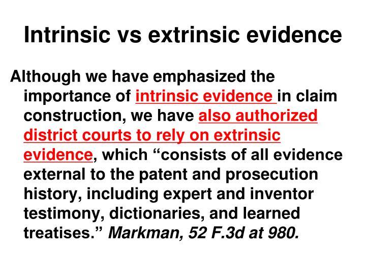 Intrinsic vs extrinsic evidence