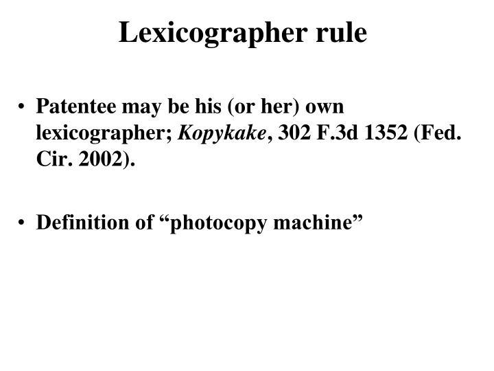 Lexicographer rule