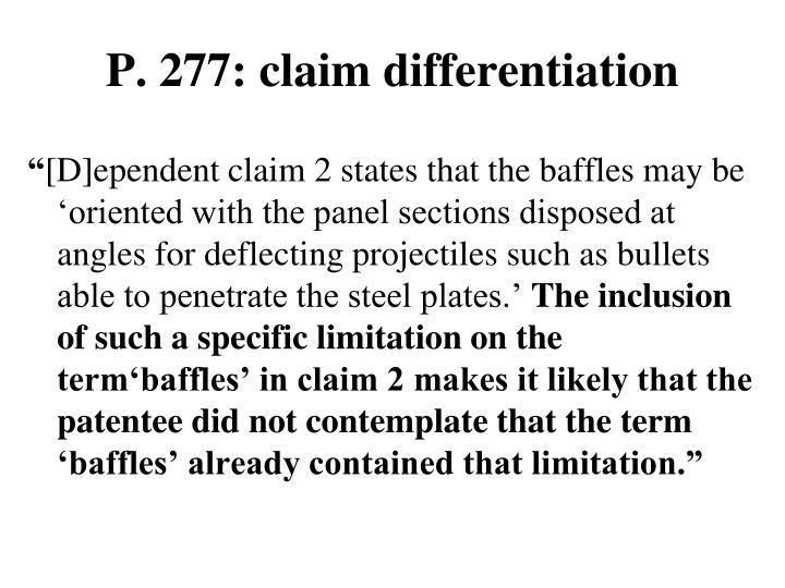 P. 277: claim differentiation