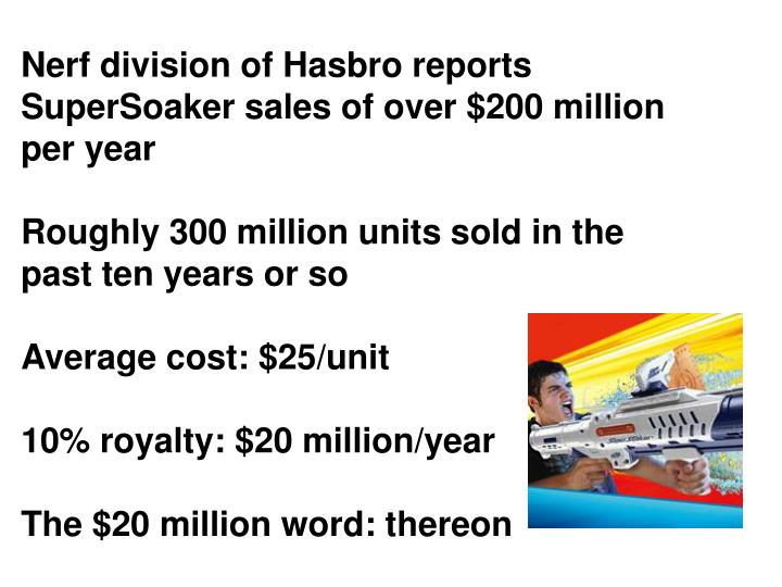 Nerf division of Hasbro reports SuperSoaker sales of over $200 million per year
