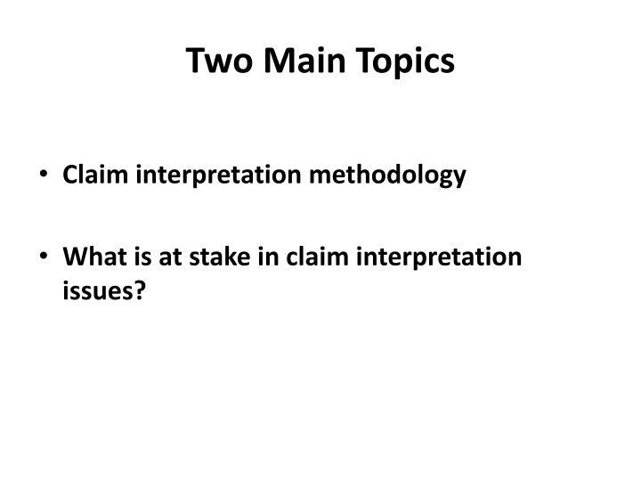Two main topics