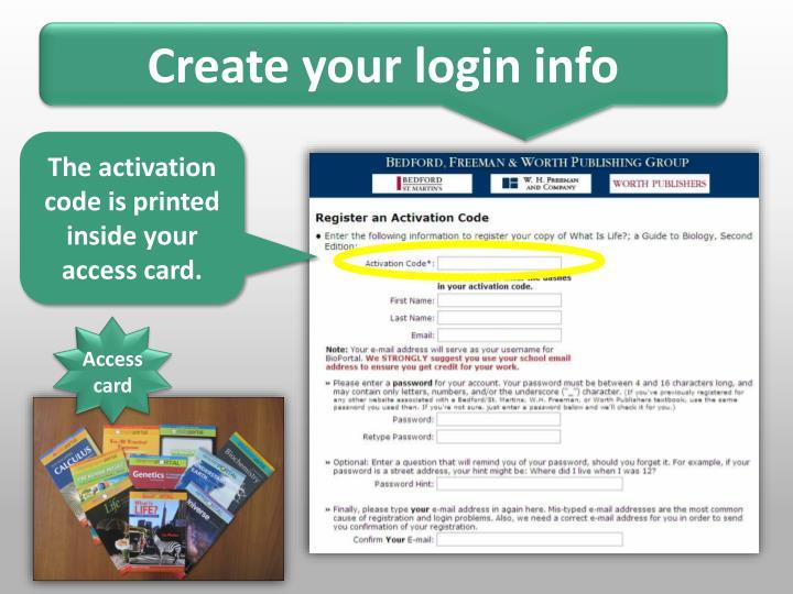 Create your login info