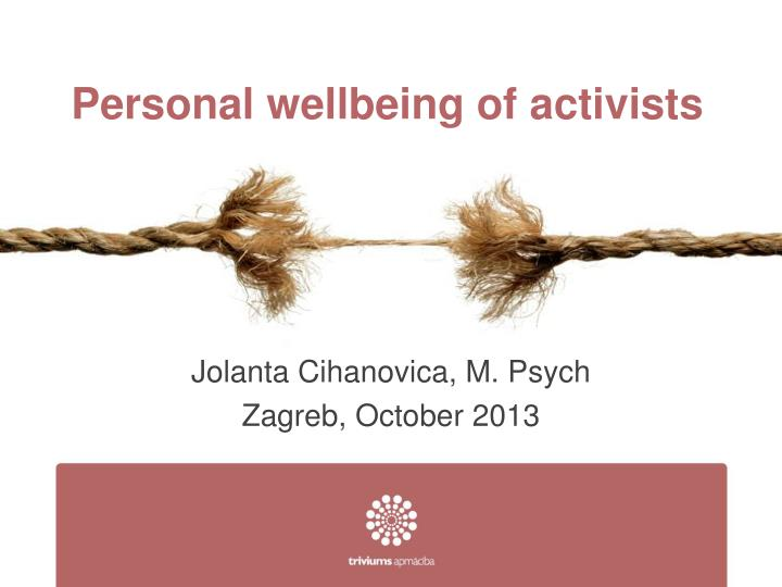 personal wellbeing of activists n.