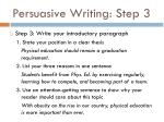 persuasive writing step 3