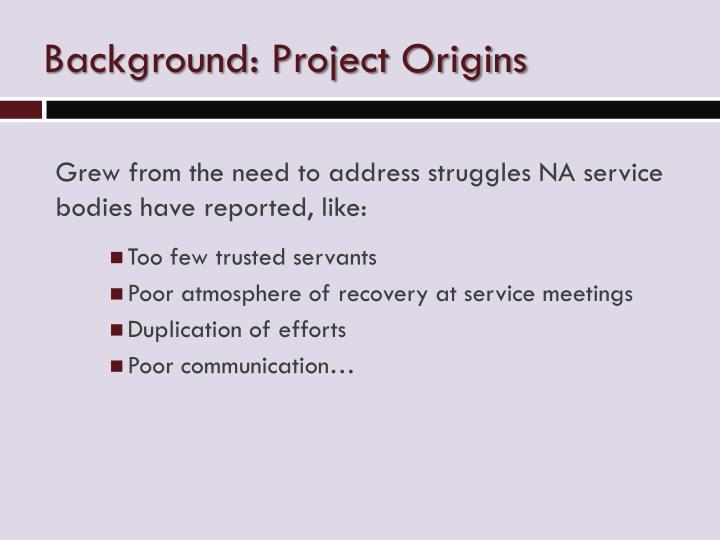 Background: Project Origins
