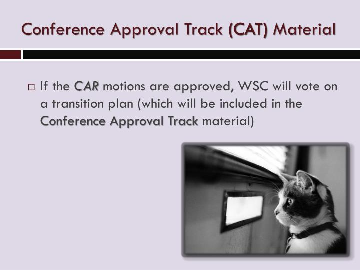 Conference Approval Track (CAT) Material
