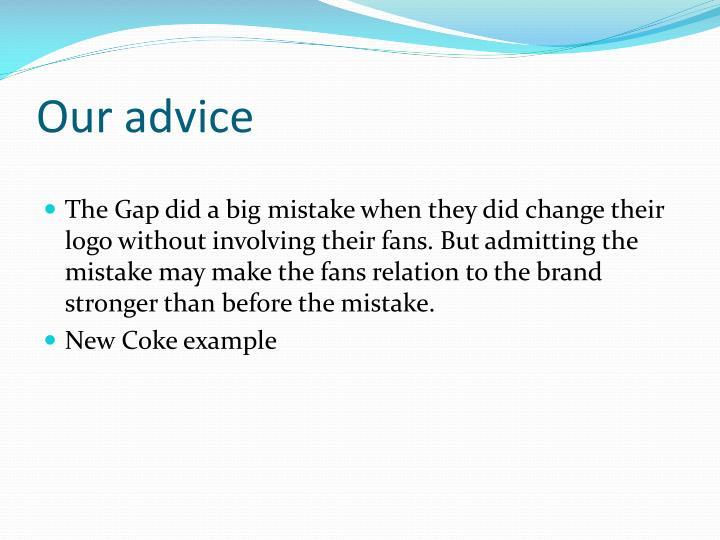 Our advice