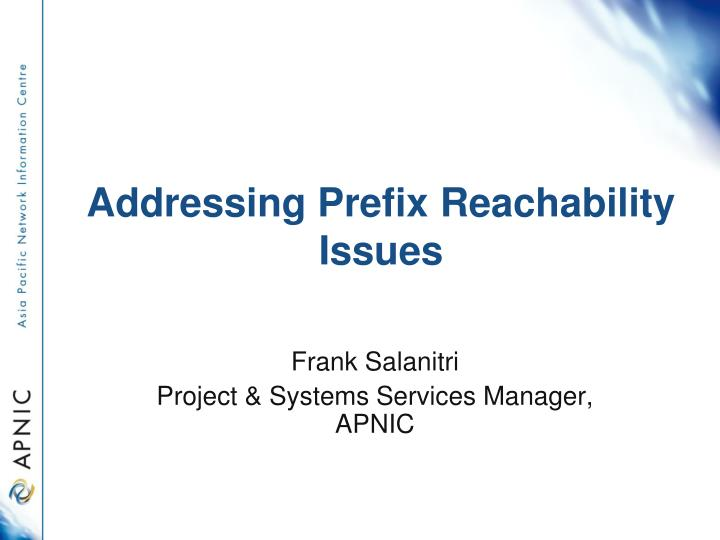 addressing prefix reachability issues n.
